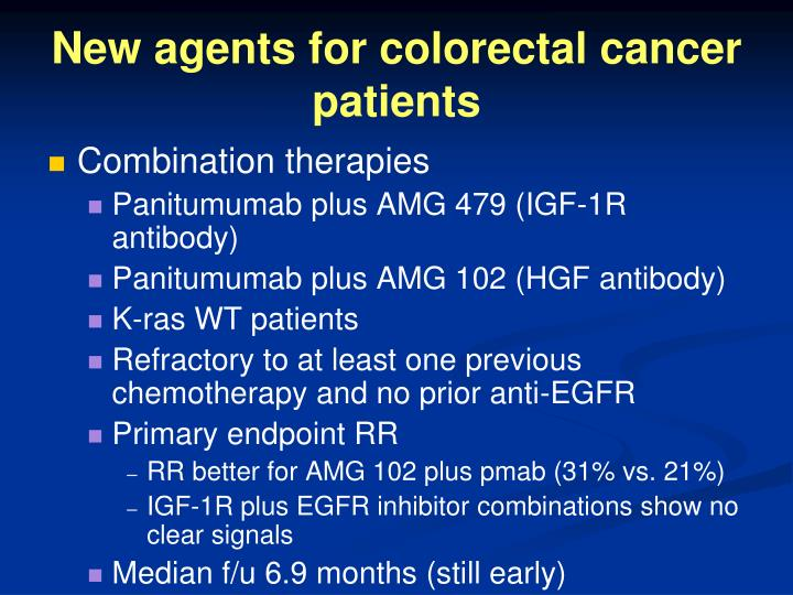 New agents for colorectal cancer patients