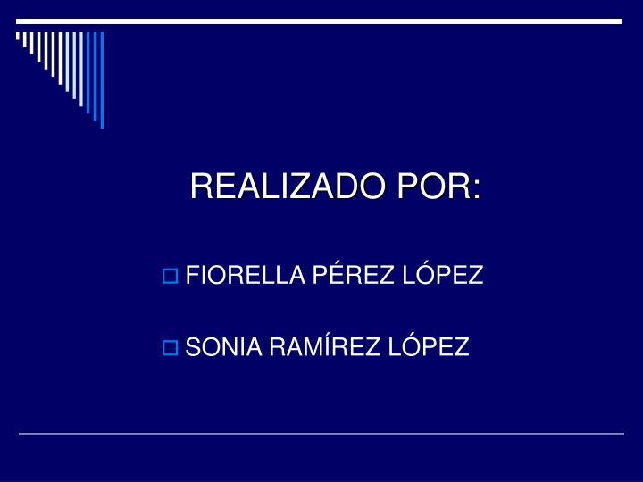 REALIZADO POR: