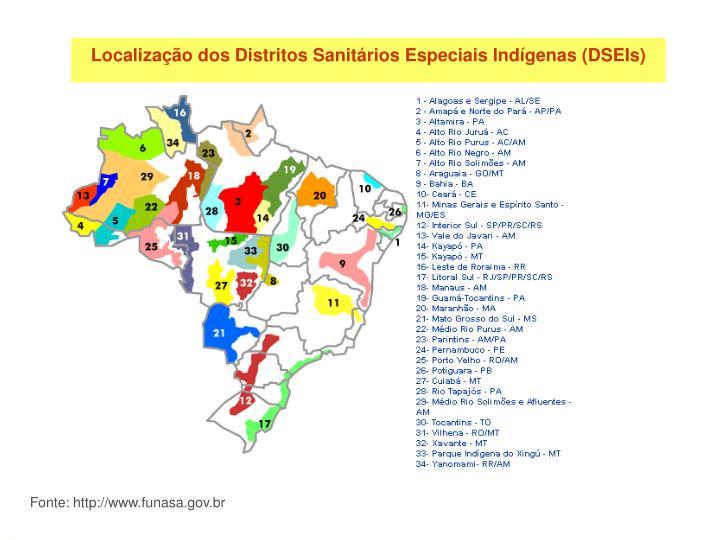 Localização dos Distritos Sanitários Especiais Indígenas (DSEIs)