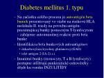 diabetes mellitus 1 typu3