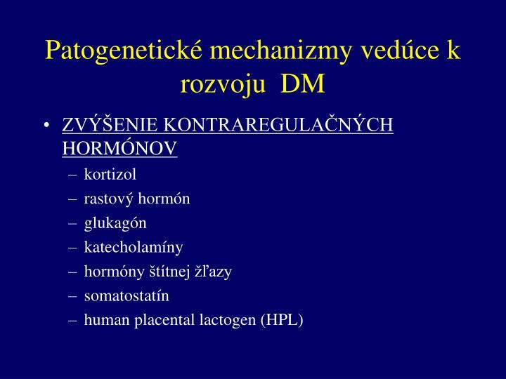 Patogenetické mechanizmy vedúce k rozvoju  DM