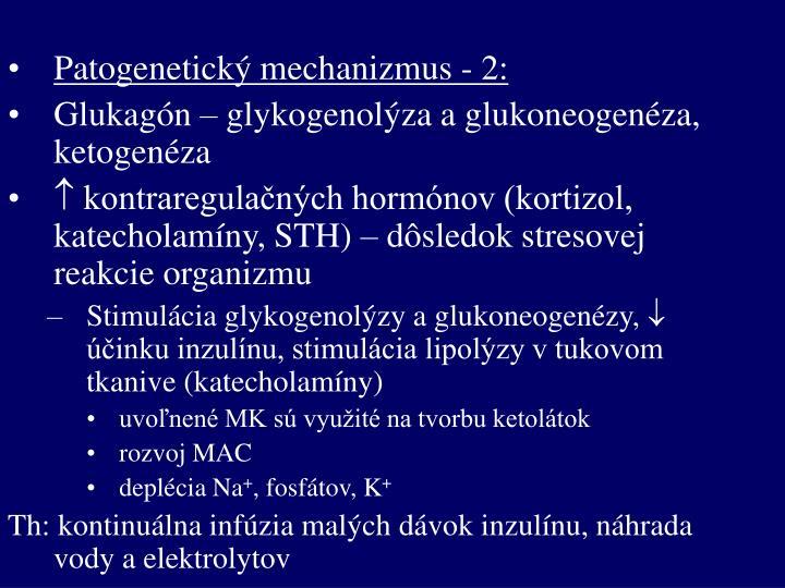 Patogenetický mechanizmus - 2: