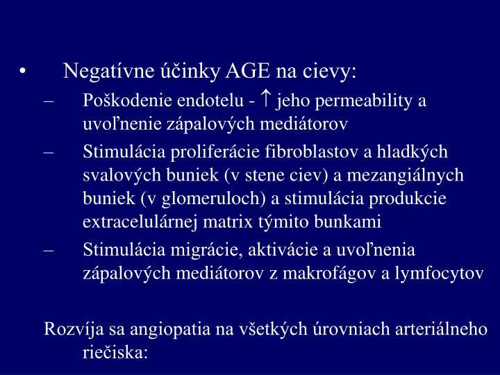 Negatívne účinky AGE na cievy: