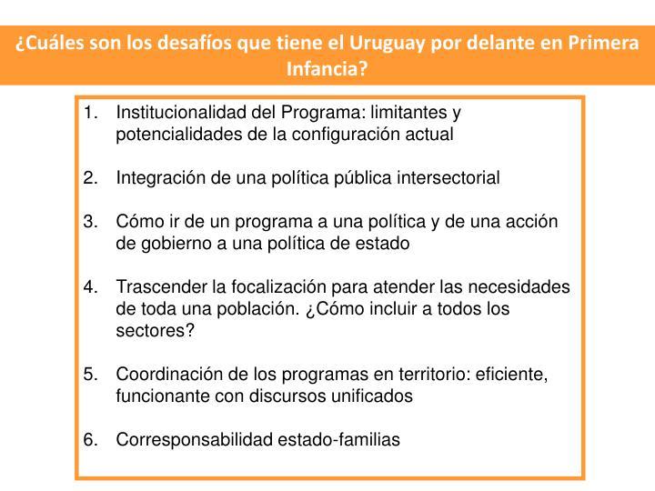Cules son los desafos que tiene el Uruguay por delante en Primera Infancia?