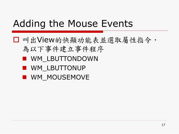 Adding the Mouse Events