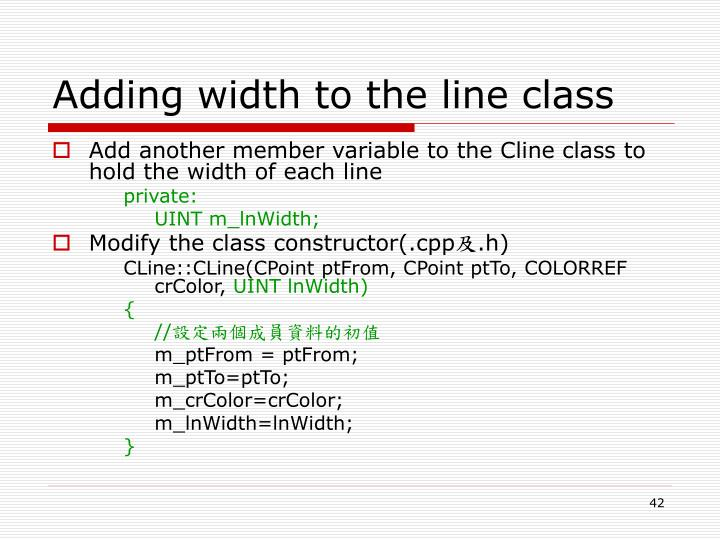 Adding width to the line class
