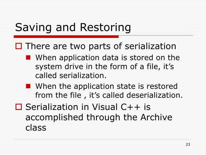 Saving and Restoring