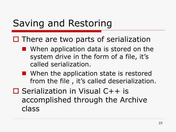 Saving and Restoring