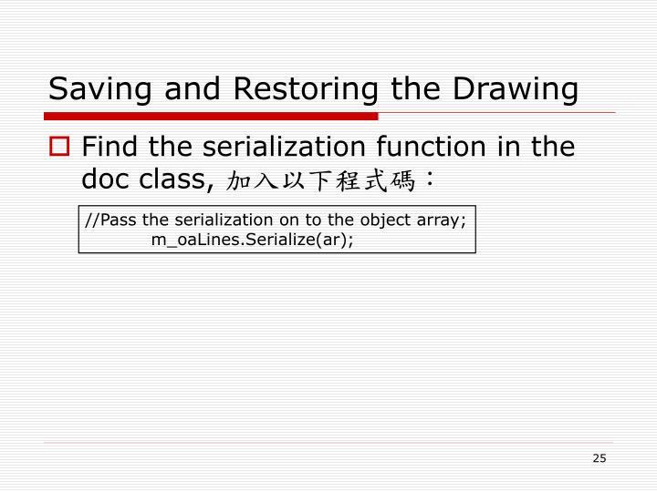 Saving and Restoring the Drawing