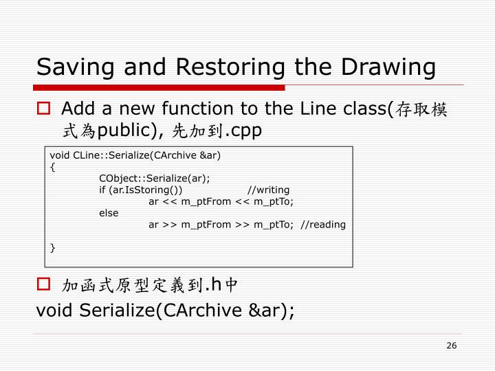 Saving and Restoring the Drawing