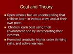 goal and theory