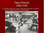 open schools 1965 1975