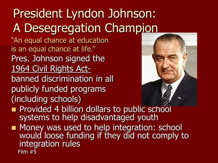 President Lyndon Johnson: