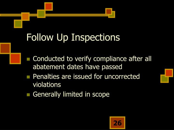 Follow Up Inspections