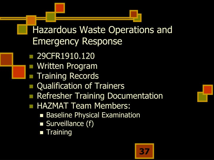 Hazardous Waste Operations and Emergency Response