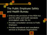 the public employee safety and health bureau