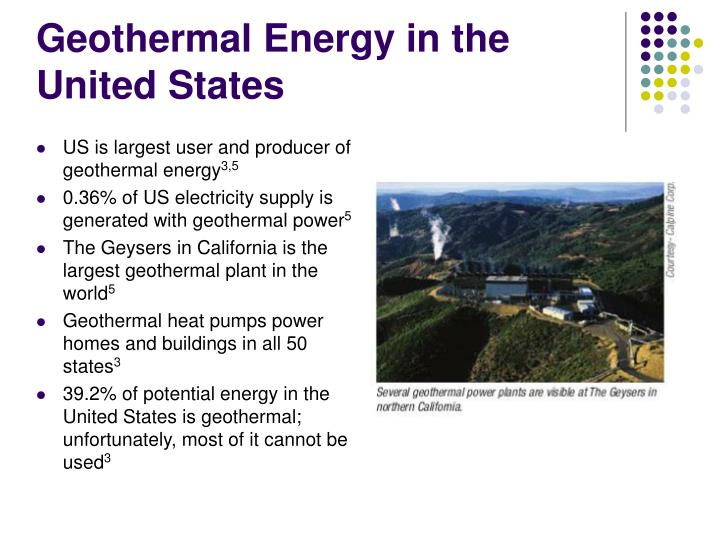 geothermal energy in the united states Geothermal energy have you ever seen  a geothermal heater is also very energy-efficient  most geothermal plants are located in the western united states,.