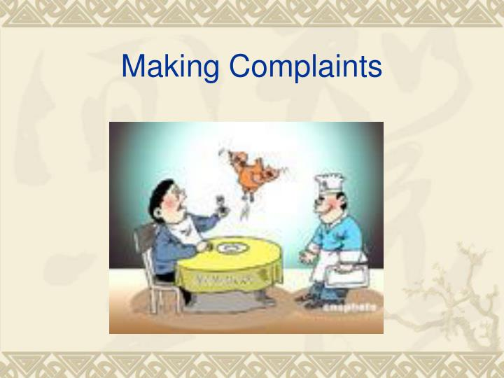 Making Complaints