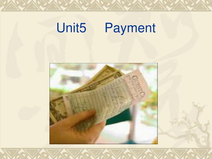 Unit5     Payment
