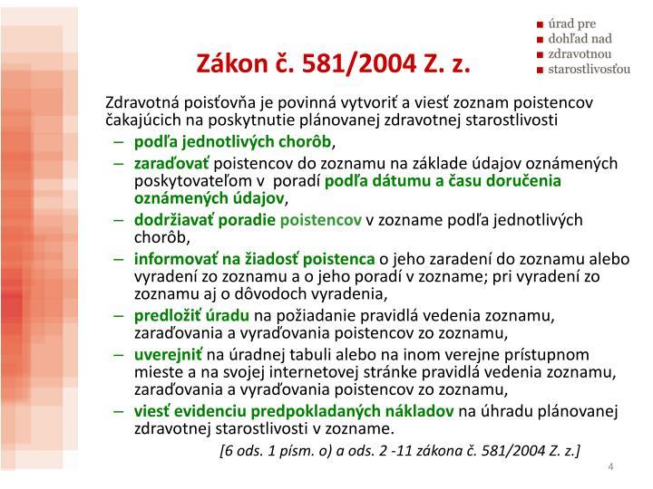 Zákon č. 581/2004 Z. z.