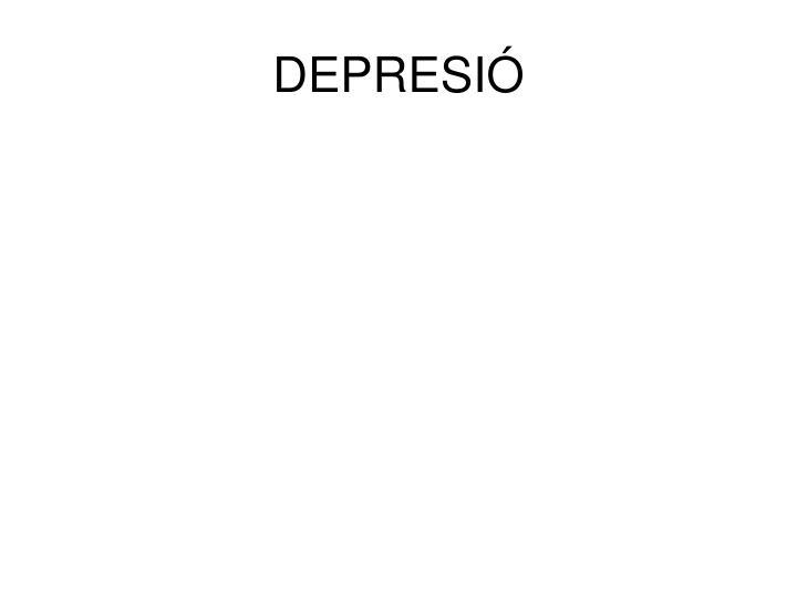 DEPRESIÓ