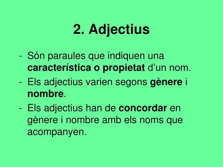 2. Adjectius