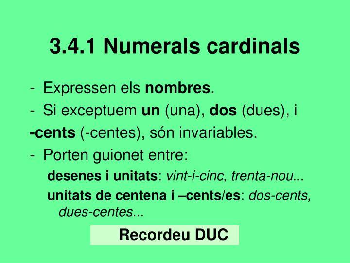 3.4.1 Numerals cardinals