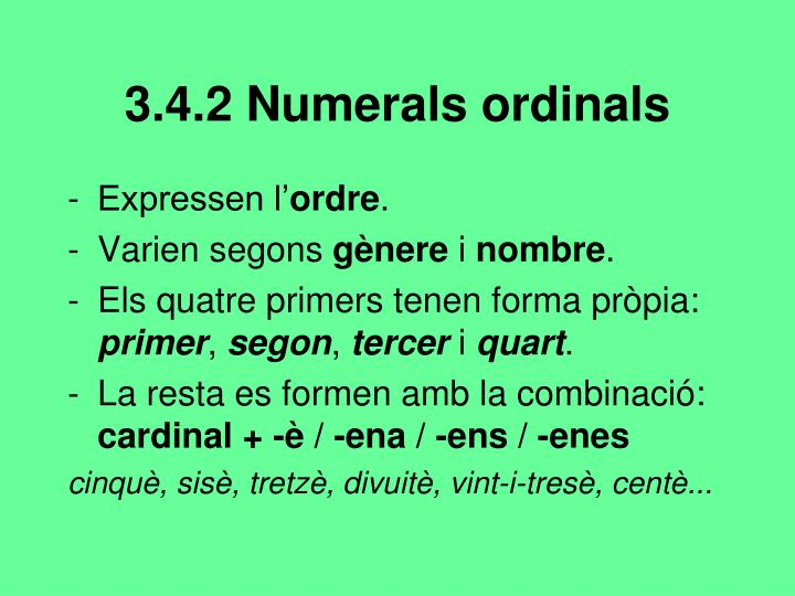 3.4.2 Numerals ordinals