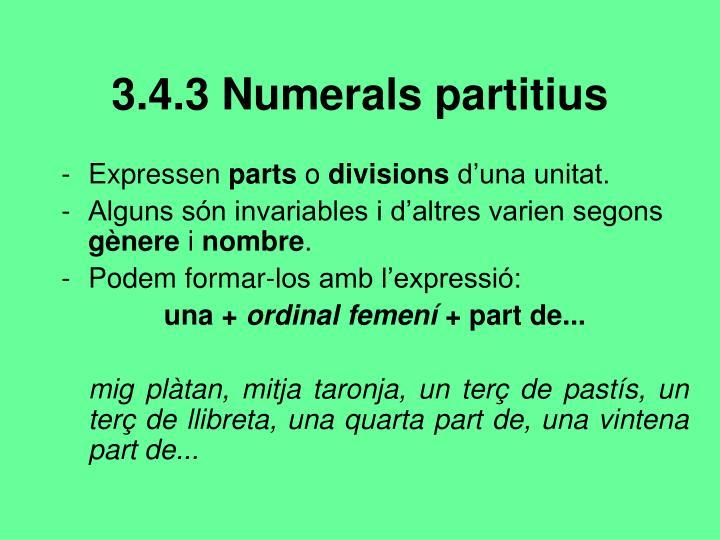 3.4.3 Numerals partitius