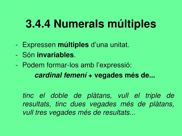 3.4.4 Numerals múltiples