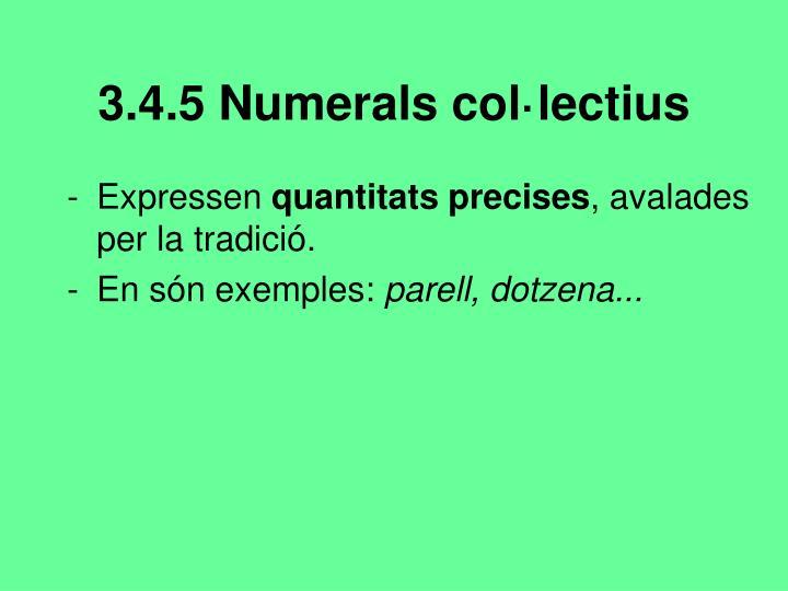 3.4.5 Numerals col·lectius