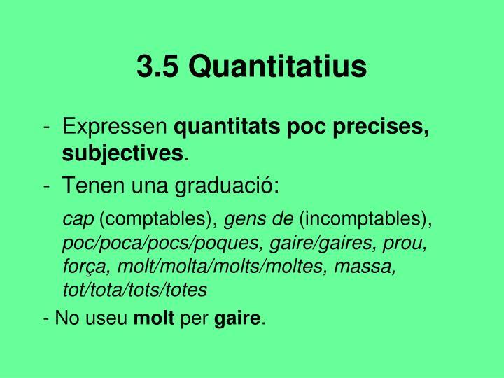3.5 Quantitatius