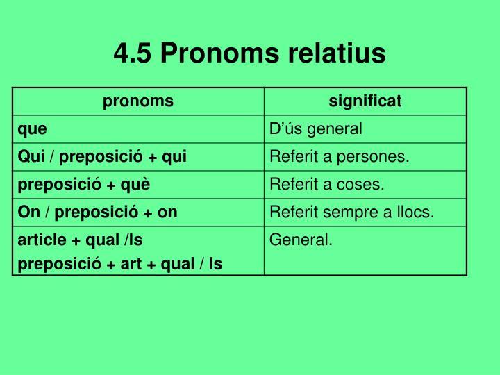 4.5 Pronoms relatius