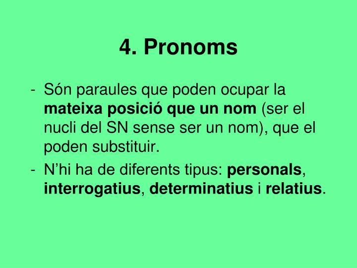 4. Pronoms