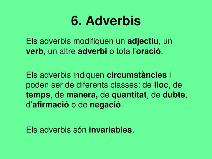 6. Adverbis