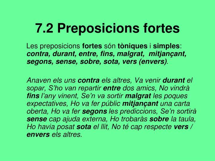 7.2 Preposicions fortes