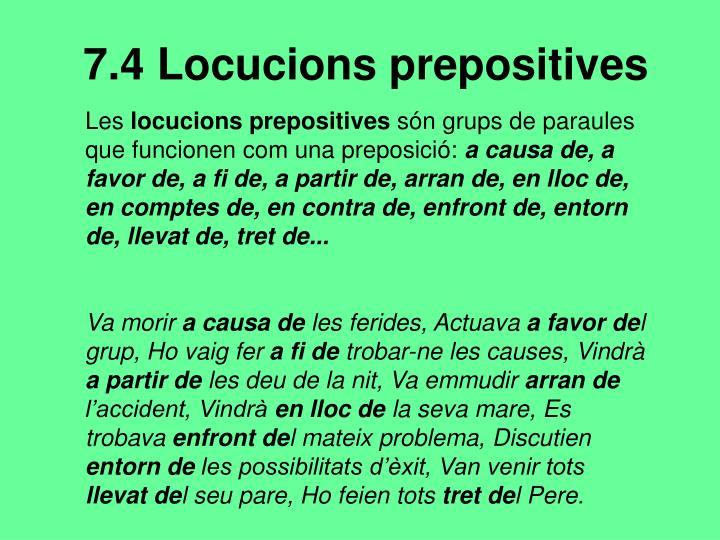 7.4 Locucions prepositives