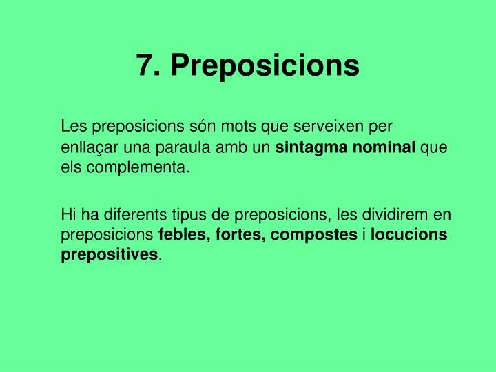 7. Preposicions