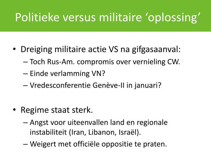 Politieke versus militaire 'oplossing'