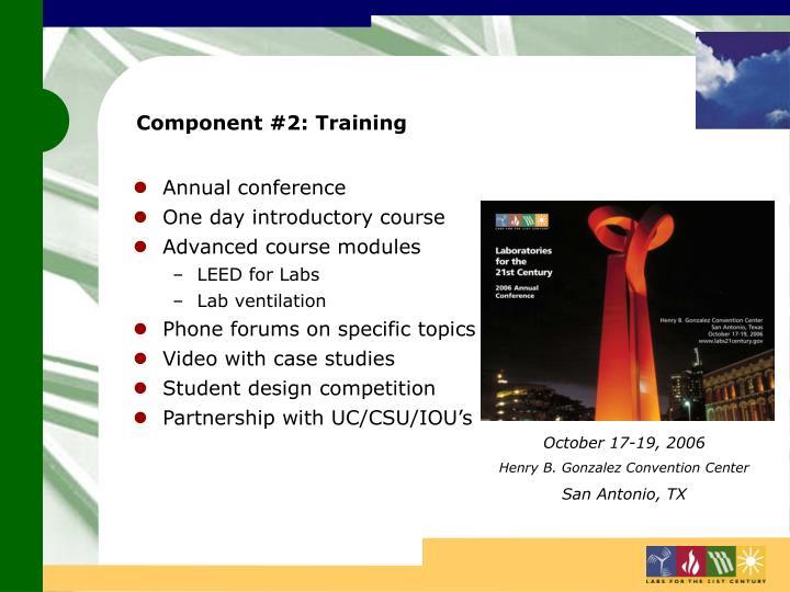 Component #2: Training