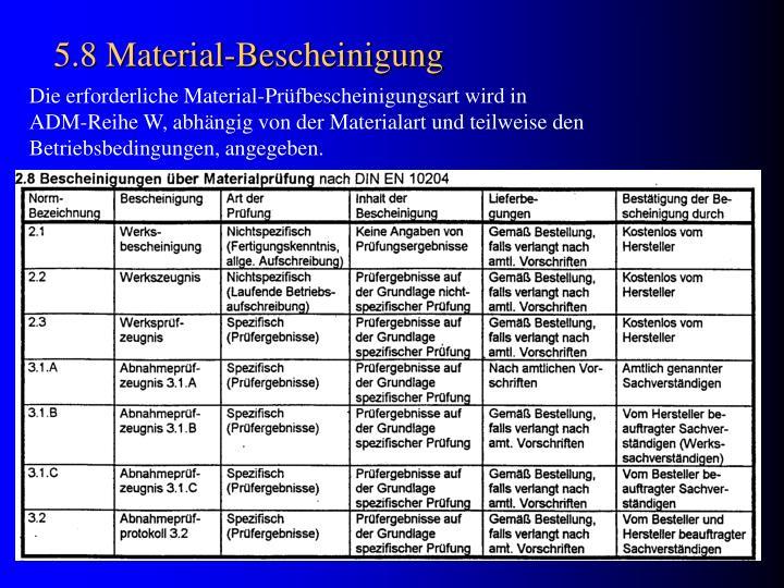 5.8 Material-Bescheinigung