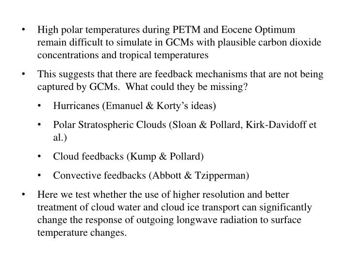 High polar temperatures during PETM and Eocene Optimum remain difficult to simulate in GCMs with pla...