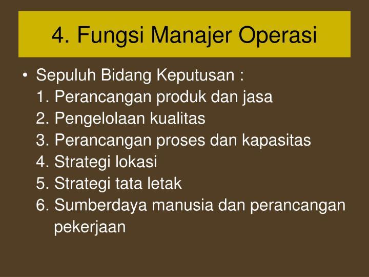 4. Fungsi Manajer Operasi