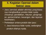 5 kegiatan operasi dalam sektor jasa