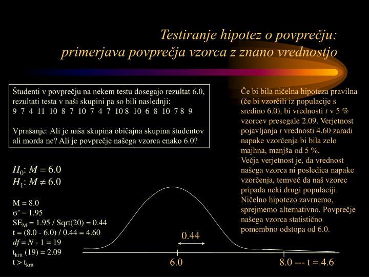 Testiranje hipotez o povprečju: