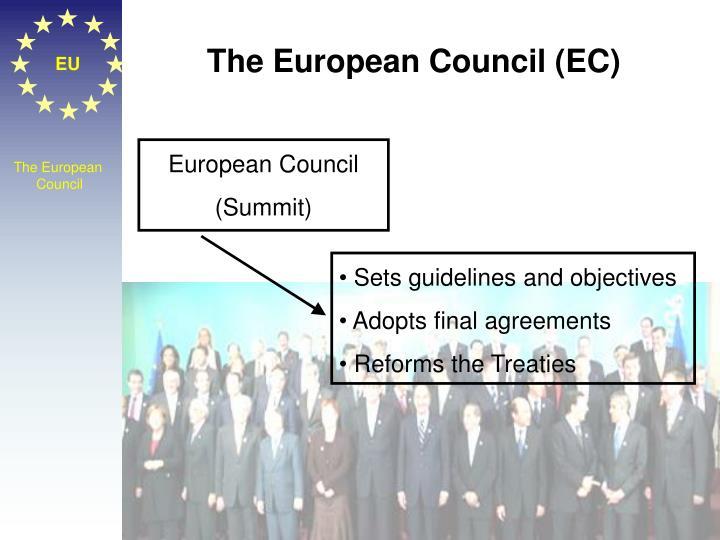 The European Council (EC)