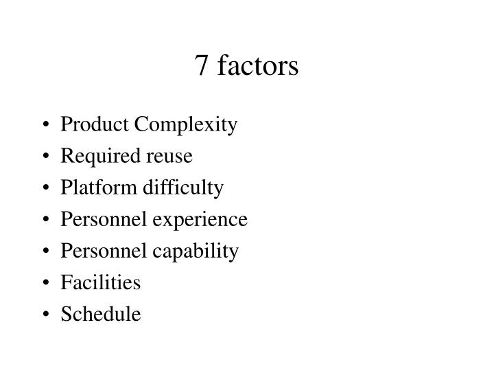 7 factors