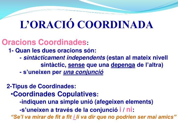 L'ORACIÓ COORDINADA