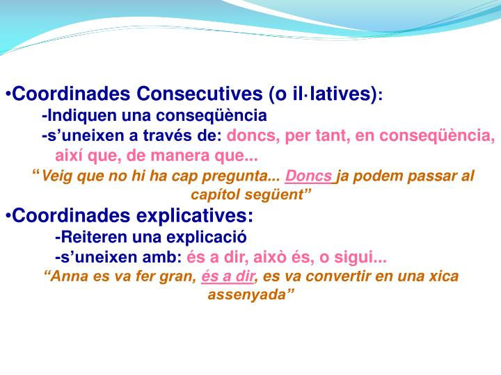 Coordinades Consecutives (o il·latives)