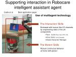 supporting interaction in robocare intelligent assistant agent